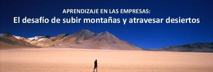 Formación en empresas: El reto de subir montañas y atravesar desiertos